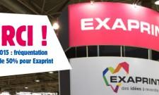 C! Print 2015 : fréquentation en hausse de 50% pour Exaprint