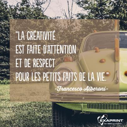 """""""La créativité est faite d'attention et de respect pour les petits faits de la vie."""" Francesco Alberoni #PourVousInspirer"""