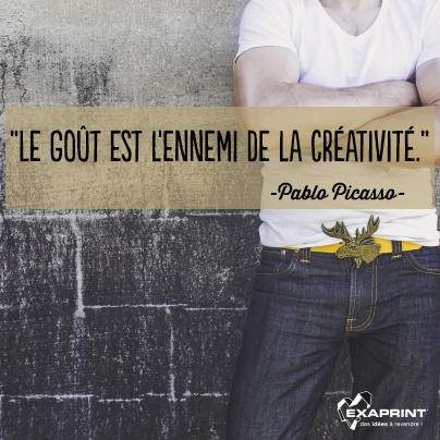 """[ #ExaPhrase ] Vive la créativité ! """"Le goût est l'ennemi de la créativité."""" Pablo Picasso #PourVousInspirer"""