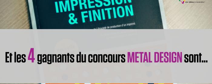 """Gagnants du concours """"Metal Design"""""""