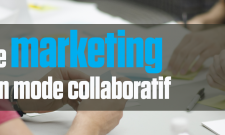 Marketing collaboratif : Tous proactifs !