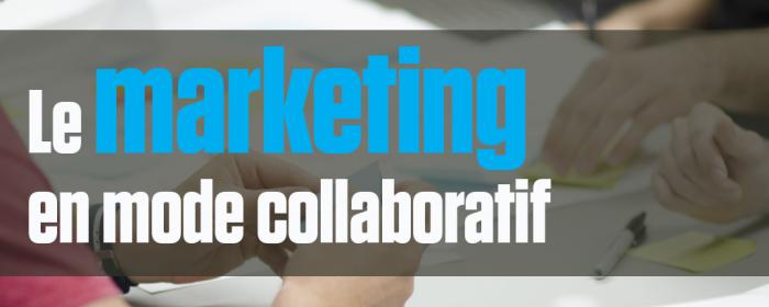 Marketing collaboratif : Tous proactifs !