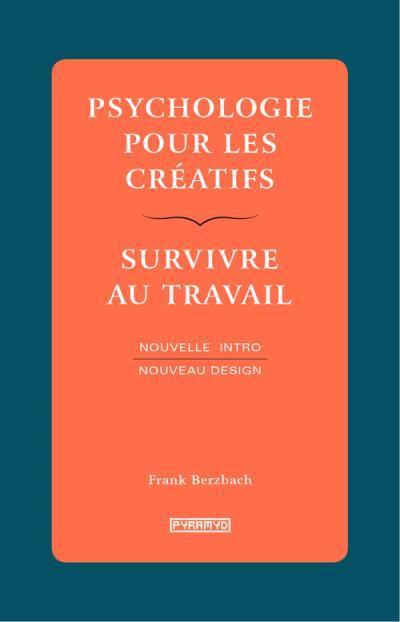 Psychologie pour Créatifs de Frank Berzbach