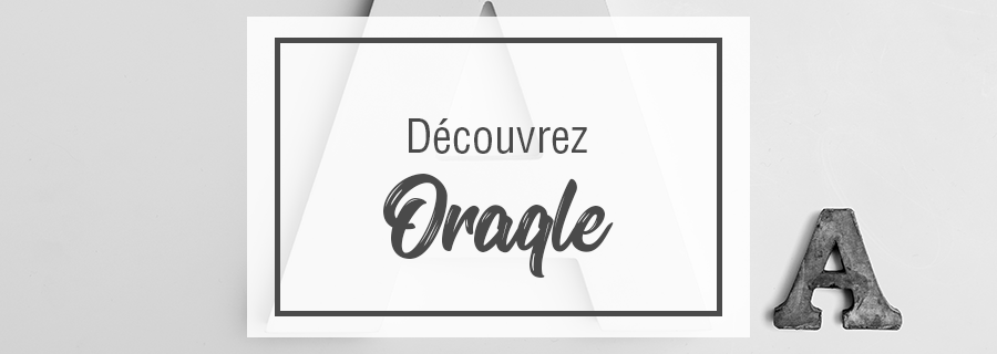 Bannière ORAQLE typographie